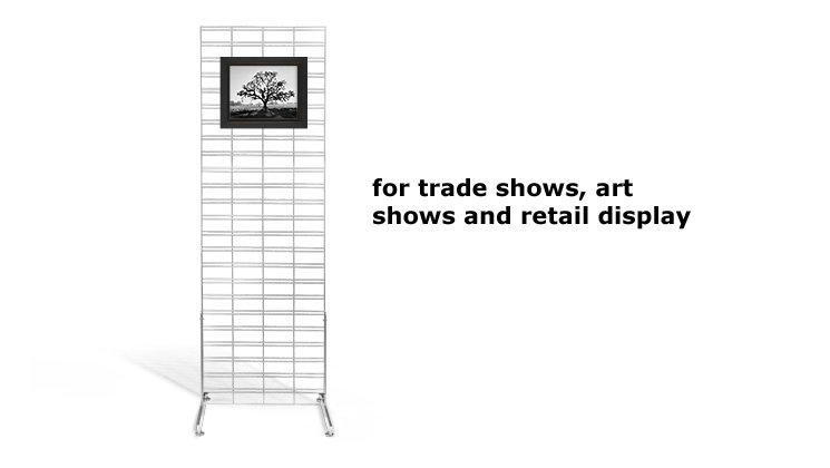 For Trade Shows, Art Shows and Retail Display