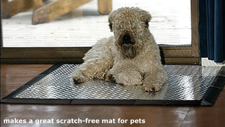 makes a great scratch-free mat for pets