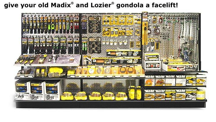 Give Your Old Madix(R) and Lozier(R) Gondala a Facelift!