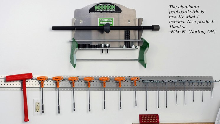 The aluminum pegboard stip is exactly what I needed. Nice product. Thanks. -Mike M. (Norton, OH )